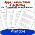 Apps, Lesson Ideas and Activities for Young Children with Autism