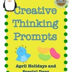 April Creative Thinking Prompts Task Cards (Holidays and S