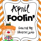 April Foolin {A Mini Unit of April Fool&#039;s day fun!}