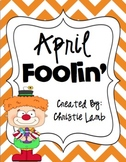 April Foolin {A Mini Unit of April Fool's day fun!}