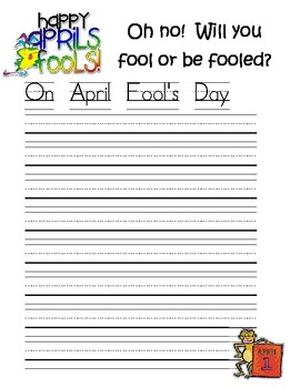 April Fool's Day Writing Activity