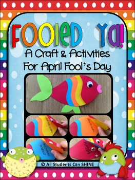 April Fool's Fish Craftivity - Fooled Ya!