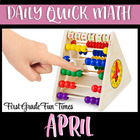 First Grade Math - April Quick Math for Daily Practice - M