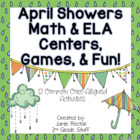 April Showers Math &amp; Literacy Centers - 12 CCSS Centers