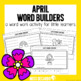 April Word Builders Freebie Pack