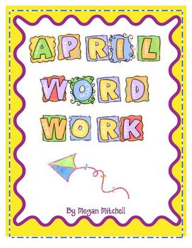 April Word Work Activities