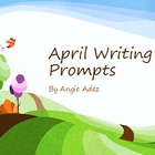 April Writing Prompts Power Point