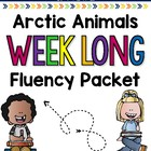 Arctic Animals Weeklong Fluency Packet