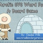 Arctic CVC Word Fun ~ A Board Game