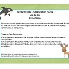 Arctic Freeze Multiplication Facts 6s, 7s, & 8s