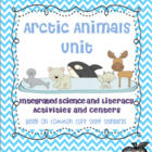Arctic and Antarctic Animals Unit- Integrated Science and