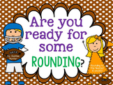 Are You Ready for Some Rounding