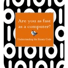 Are You as Fast as a Computer? Binary Activity