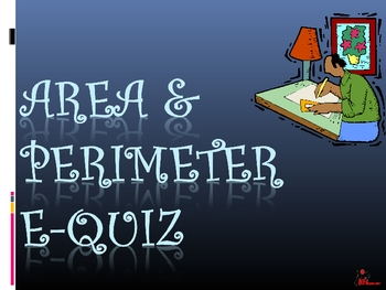 Area and Perimeter E-Quiz