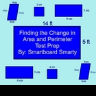 Area and Perimeter Smartboard (Test Prep-Change in Area and Per.)