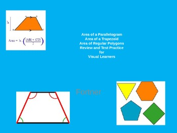 Area of a Parallelogram, Triangle, Trapezoid  Test Review