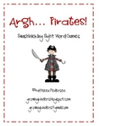 Argh Matey! Swashbuckling Sight Word Games