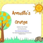 Armadillo's Orange Teacher Resource Kit
