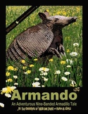 Armando - An Adventurous Nine-Banded Armadillo Tale