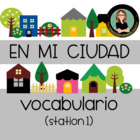 Around Town, En mi Ciudad, Station 1, 15 pages of lessons