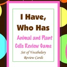 Around the Cell Game ~ (Animal and Plant Cells) &quot;I Have, W