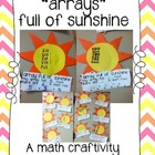 Arrays Full of Sunshine {a multiplication math craftivity}