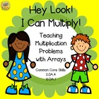 Arrays Mini- Unit - Hey Look!  I Can Multiply!