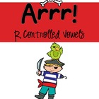 Arrr! R Controlled Vowels Pack