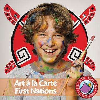 Art A La Carte: First Nations