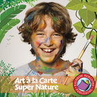 Art A La Carte: Super Nature