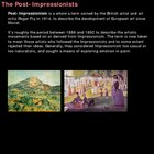 Art History: Post Impressionism (55 slides!)
