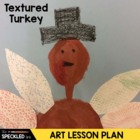 Art Lesson Plan. Elementary Art. Plump & Perky Turkey. Tex