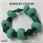Art Lesson Plans. High School Jewelry Unit. Lesson Plans &