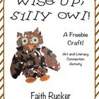Art & Literacy Connection - Wise Up, Silly Owl!