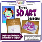Art in 3D- Introduction to Sculpture Art Lessons