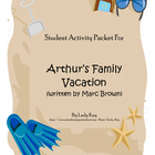 Arthur&#039;s Family Vacation by Marc Brown Worksheets (2nd-3rd Grade)