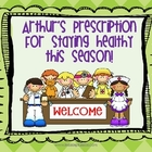 Arthur's Perscription for Staying Healthy This Season!