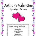 Arthur's Valentine Activities: Vocab, Comprehension, Seque