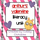 Arthur&#039;s Valentine Literacy Unit