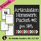 Articulation - Homework Packet # 2 for Speech-Language The
