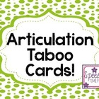 Articulation Taboo Cards!