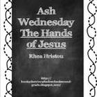 Ash Wednesday - The Beginning of a Lenten Journey