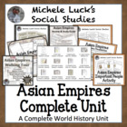 Asian Empires Complete Unit for World History or Civilizations