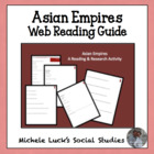 Asian Empires Web Reading Activity for World History