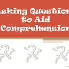 Asking Questions to Aid Comprehension Reading Strategy PowerPoint
