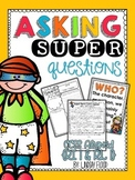 Asking {SUPER} Questions - Questioning Mini-Unit