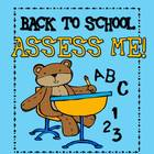 Assess Me! Back to School Assessments for Kindergarten and