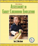 Assessment in Early Childhood Education by Sue C. Wortham