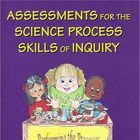 Assessments for the Science Process Skills of Inquiry Prim