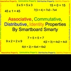 Associative, Commutative, Distributive, Identity Property